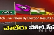 Watch Live Paleru By Election Results 2016 Vote Counting & Results Live